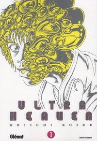 Keiichi Koike - Ultra Heaven Tome 1 : .