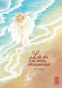 Keiko Ichiguchi - Là ou la mer murmure.