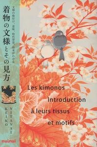 Keiko Nitanai - Les kimonos - Introduction à leurs tissus et motifs.