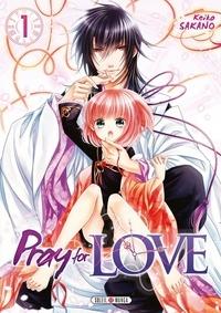 Keiko Sakano - Pray for Love Tome 1 : .