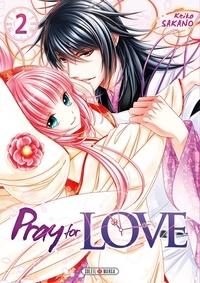 Keiko Sakano - Pray for Love Tome 2 : .