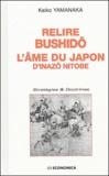Keiko Yamanaka - Relire Bushidô, l'âme du Japon de Inazô Nitobe.