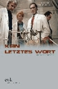 Kein letztes Wort - Die Filme von Rainer Erler.