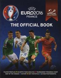 Keir Radnedge - UEFA Euro 2016 France, The Official Book.