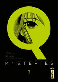 Keisuke Matsuoka et Chizu Kamikou - Q Mysteries Tome 3 : .