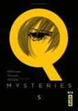 Keisuke Matsuoka et Chizu Kamikou - Q Mysteries Tome 5 : .