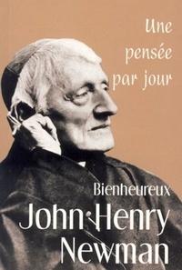Keith Beaumont - John Henry Newman - Une pensée par jour.