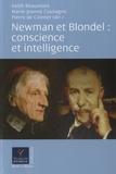 Keith Beaumont et Marie-Jeanne Coutagne - Newman et Blondel : conscience et intelligence.