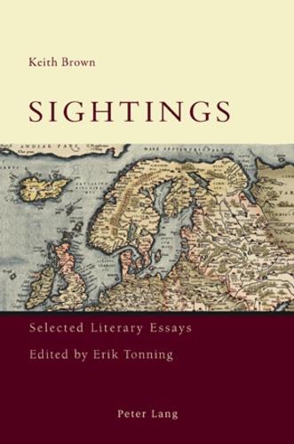 Keith Brown et Erik Tonning - Sightings - Selected Literary Essays.
