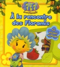 Keith Chapman - A la rencontre des Floramis.