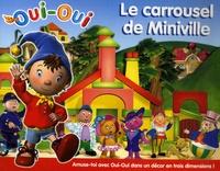Keith Finch et Mick Wells - Le carrousel de Miniville.