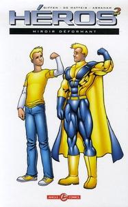 Keith Giffen et Jean-Marc De Matteis - Héros au carré Tome 2 : Miroir déformant.