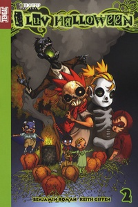 Keith Giffen et Benjamin Roman - I luv Halloween Tome 2 : .