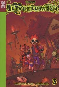 Keith Giffen et Benjamin Roman - I luv Halloween Tome 3 : .