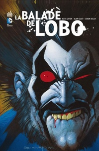 Keith Giffen et Alan Grant - La balade de Lobo.