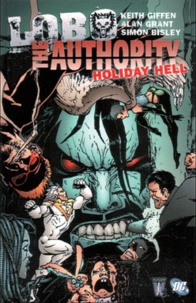 Keith Giffen et Alan Grant - The Authory/Lobo  : Le cahier special vacances.