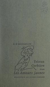 """Keith H. MacFarlane et Michel Minard - Tristan Corbière dans """"Les amours jaunes""""."""