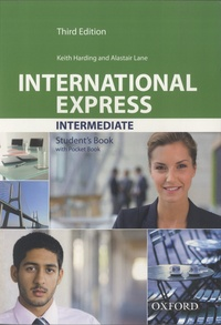 Keith Harding et Alastair Lane - International express intermediate - Student book with Pocket Book.