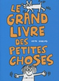 Keith Haring - Le grand livre des petites choses.