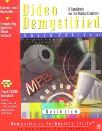 Keith Jack - Video Demystified - A Handbook for the Digital Engineer. 2 Cédérom