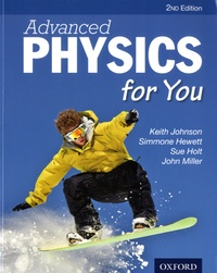 Keith Johnson et Simmone Hewett - Advanced physics for you.