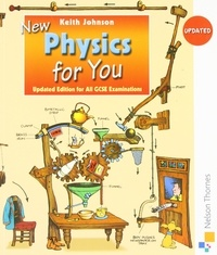 Keith Johnson - New Physics for You - Updated Edition for All GCSE Examinations.