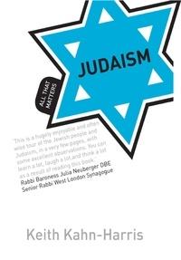 Keith Kahn-Harris - Judaism: All That Matters.