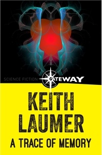 Keith Laumer - A Trace of Memory.
