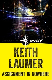 Keith Laumer - Assignment in Nowhere.