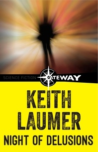 Keith Laumer - Night of Delusions.