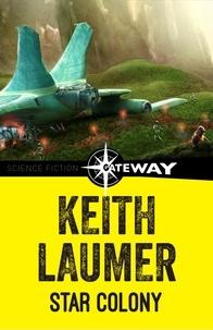 Keith Laumer - Star Colony.