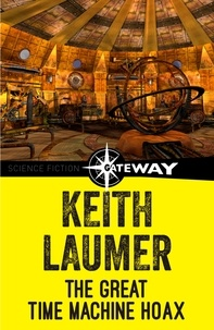 Keith Laumer - The Great Time Machine Hoax.