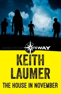 Keith Laumer - The House in November.