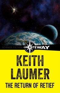 Keith Laumer - The Return of Retief.