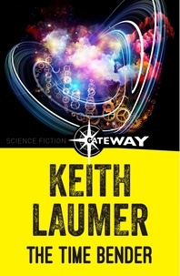Keith Laumer - The Time Bender.