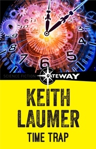 Keith Laumer - Time Trap.