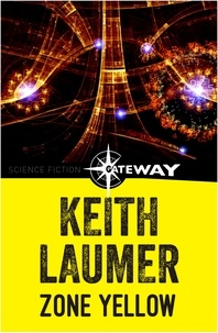 Keith Laumer - Zone Yellow - An Imperium Novel.