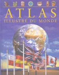 Keith Lye et Philip Steele - Atlas illustré du monde.