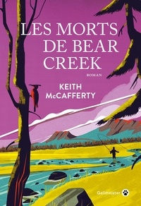 Keith McCafferty - Les morts de Bear Creek.