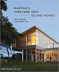 Keith Moskow - Martha's Vineyard New Island Homes /anglais.