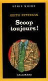 Keith Peterson - Scoop toujours !.
