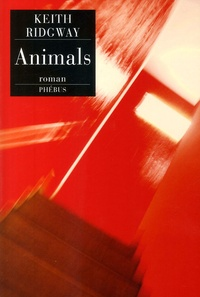 Keith Ridgway - Animals.