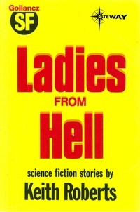 Keith Roberts - Ladies from Hell.