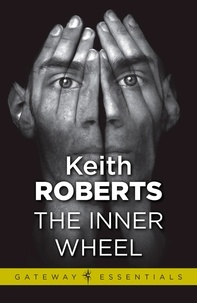 Keith Roberts - The Inner Wheel.
