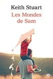 Keith Stuart - Les Mondes de Sam.
