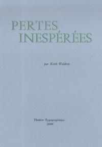 Keith Waldrop - Pertes inespérées (apportées ar le vent).