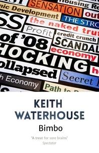 Keith Waterhouse - Bimbo.