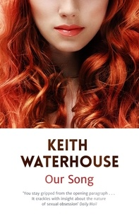 Keith Waterhouse - Our Song.