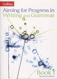 Keith West - Aiming for Progress in Writing and Grammar - Book 1.
