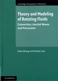 Theory and Modeling of Rotating Fluids - Convection, Inertial Waves and Precession.pdf